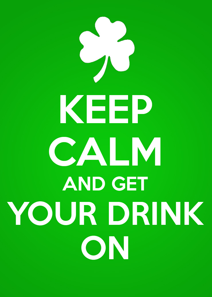 Keep Calm and Get Your Drink On!