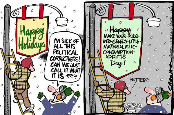 a repose to david limbaughs article on the merry christmas phrase and political correctness It should be 'merry christmas' but the 'merry christmas' part, i think, is amazing and should have been done a long time ago.