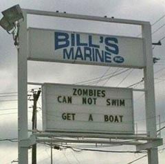 Zombies cannot swim... Get a boat!
